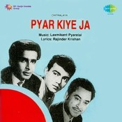 Pyar Kiye Ja Songs