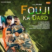 Fouji Ka Dard Song