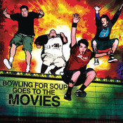 Bowling For Soup Goes To The Movies Songs