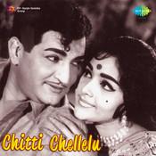 Chitti Chellelu Songs