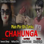 Main Phir Bhi Tumko Chahunga MP3 Song Download- Main Phir