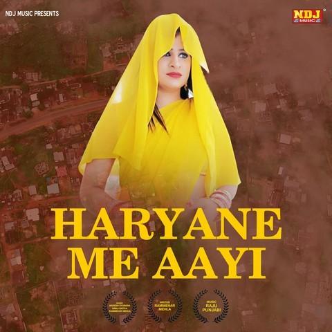 Haryane Me Aayi Songs Download: Haryane Me Aayi MP3 Haryanvi