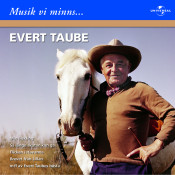 Evert Taube/Musik vi minns Songs