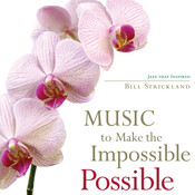 Music To Make The Impossible Possible Songs