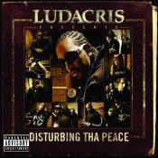 Ludacris Presents...Disturbing Tha Peace Songs