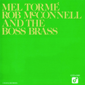 Mel Torme Rob Mcconnell And The Boss Brass Songs