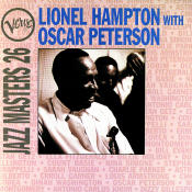 Jazz Masters 26: Lionel Hampton With Oscar Peterson Songs