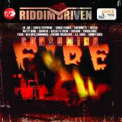 Riddim Driven Consuming Fire Songs