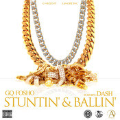 Stunt'in & Ball'in (feat. Dash) Song
