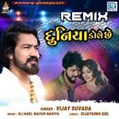 Duniya Dole Chhe Remix Song