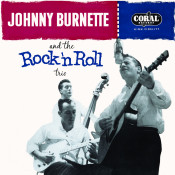 Johnny Burnette And The Rock 'N Roll Trio Songs