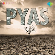 Pyas Songs