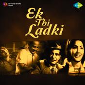 Ek Thi Ladki Songs