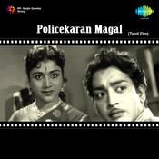 Policekaran Magal Songs