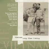 Vietnam Long Time Coming (Music from and inspired by the powerful award winning documentary) Songs