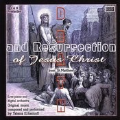 Death And Resurrection Of Jesus Christ Songs