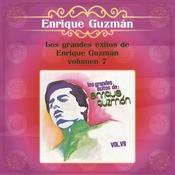 Los Grandes Exitos De Enrique Guzmán - Volúmen Siete Songs