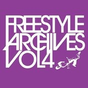 Essential Media Group Presents: Freestyle Archives, Vol.4 Songs