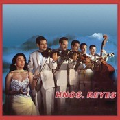 Hermanos Reyes Songs
