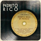 Pedrito Rico En Mxico Songs