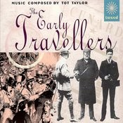 The Early Travellers Songs
