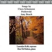 Songs by Clara Schumann, Poldowski and Amy Beach Songs