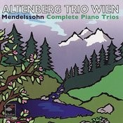 Mendelssohn: Complete Piano Trios Songs