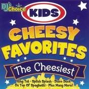 Kids Cheesy Favorites Songs