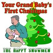 Your Grand Baby's First Christmas Songs