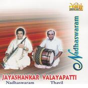 Nadhaswaram (Jayashankar - Valayapatti - II) Songs