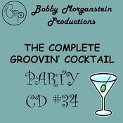 The Complete Groovin Cocktail Party CD Songs