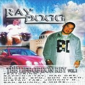 The Life Of Don Rey Vol. 1 Songs