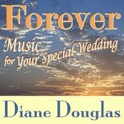 Forever: Music For Your Special Wedding Songs