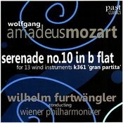 Mozart: Serenade No. 10 In B Flat For 13 Wind Instruments, K. 361 -