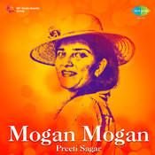 Mohan Mohan - Preeti Sagar Songs