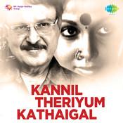 Kannil Theriyum Kathaigal Songs