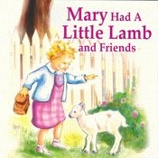 Mary Had A Little Lamb And Friends Songs