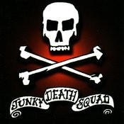 Junky Death Squad Songs