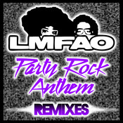 Party Rock Anthem (Remixes) Songs