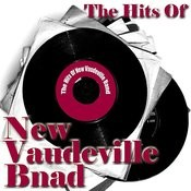 The Hits Of New Vaudeville Band Songs