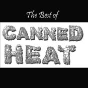 The Best Of Canned Heat Songs