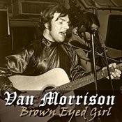 Brown Eyed Girl (2-Track Single) Songs