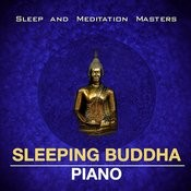 Sleeping Buddha Piano-Relaxing Music For Sleep,Relax And Massage Songs