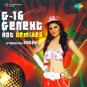 G 16 Genext Hot Remixes Songs