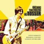 One More Time For The 'ol Tosser: Steve Marriott Memorial Concert London Astoria 2001 Songs