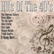 Hits Of The 40's Songs