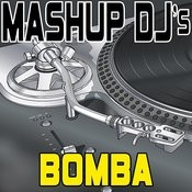 Bomba (Original Radio Mix) [Re-Mix Tool] Song