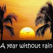 A Year Without Rain Songs