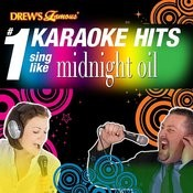 Drew's Famous # 1 Karaoke Hits: Sing Like Midnight Oil Songs