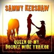 Queen Of My Double Wide Trailer Songs